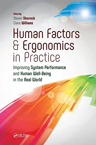Human Factors and Ergonomics in Practice By Edited by Steven Shorrock