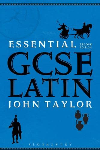Essential GCSE Latin By Dr John Taylor