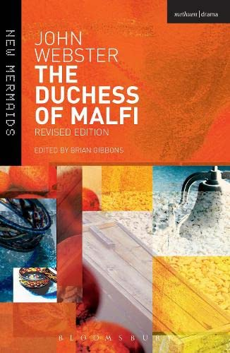 The Duchess of Malfi: Fifth Edition (New Mermaids) By John Webster