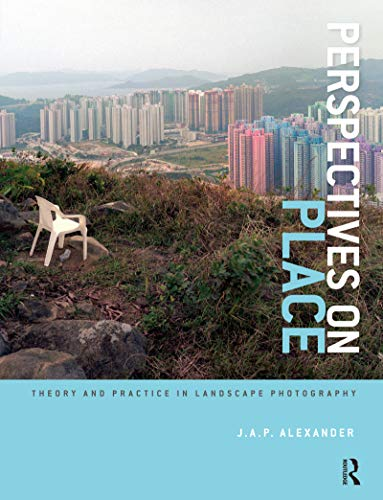 Perspectives on Place By J.A.P. Alexander
