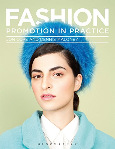 Fashion Promotion in Practice (Required Reading Range) By Jon Cope (University for the Creative Arts)