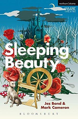 Sleeping Beauty By Jez Bond (PlaywrightDirector UK)