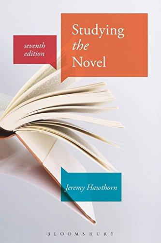Studying the Novel par Professor Jeremy Hawthorn (Emeritus Professor, Norwegian University of Technology Trondheim, Norway)