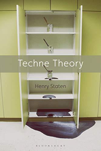 Techne Theory By Henry Staten (University of Washington, USA)