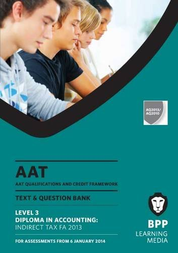 AAT Indirect Tax FA2013 By BPP Learning Media