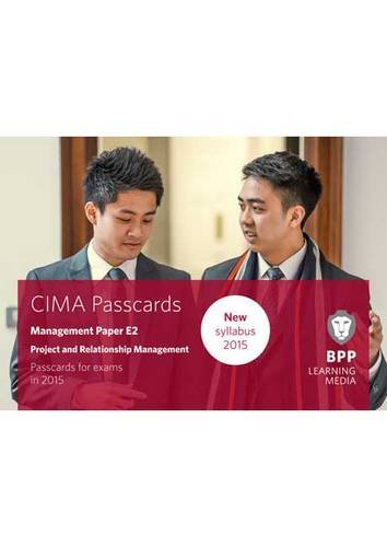 CIMA E2 Project and Relationship Management By BPP Learning Media
