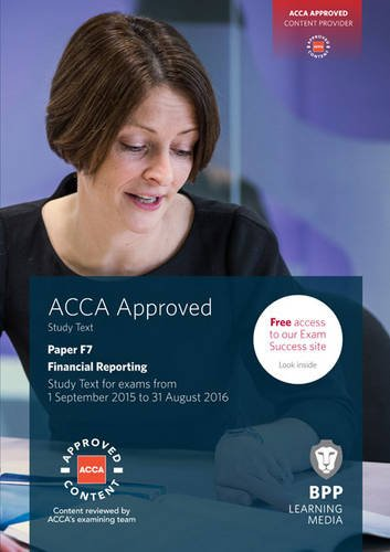 ACCA F7 Financial Reporting: Study Text by BPP Learning Media