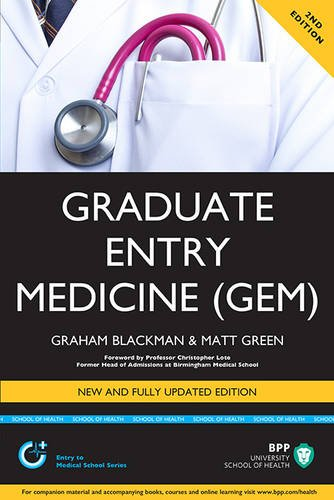Graduate Entry Medicine: Study Text By Graham Blackman