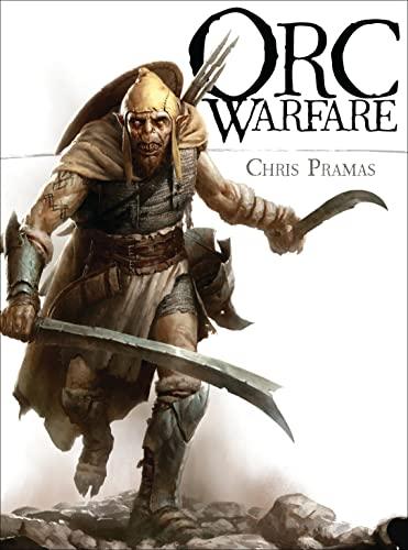 ORC Warfare by Chris Pramas