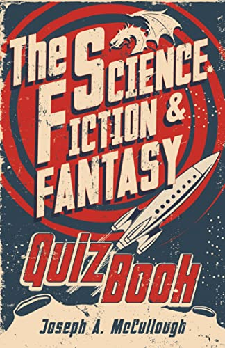 The Science Fiction & Fantasy Quiz Book (Open Book Adventures) By Joseph A. McCullough (Author)