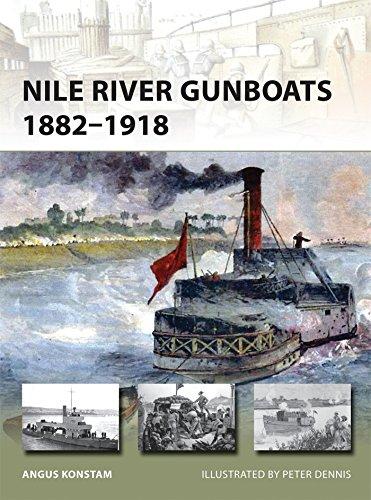 Nile River Gunboats 1882-1918 By Angus Konstam