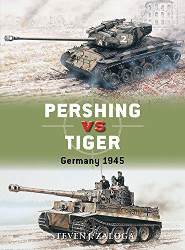 Pershing vs Tiger By Steven J. Zaloga