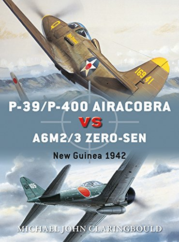 P-39/P-400 Airacobra vs A6M2/3 Zero-sen By Jim Laurier (Illustrator)