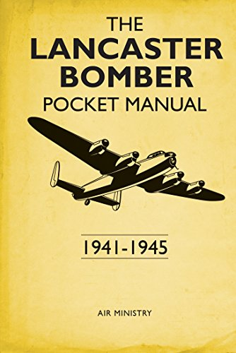 The Lancaster Bomber Pocket Manual By Martin Robson
