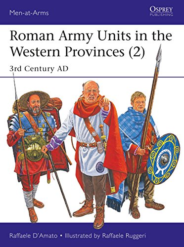 Roman Army Units in the Western Provinces 2 By Raffaele D'Amato