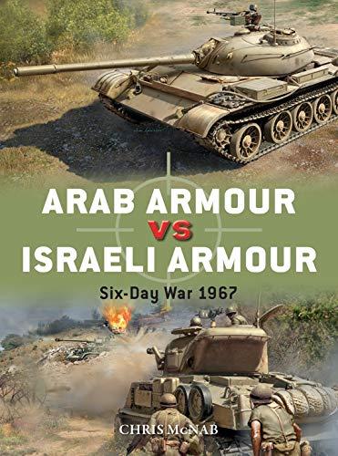 Arab Armour vs Israeli Armour By Chris McNab
