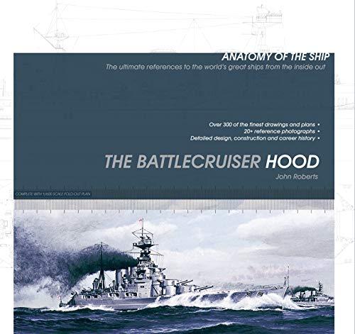 The Battlecruiser Hood By John Roberts
