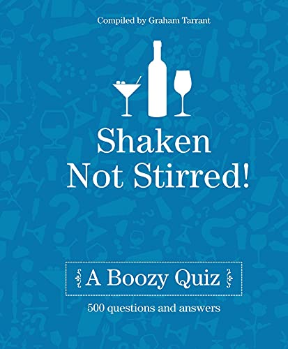 Shaken Not Stirred By Graham Tarrant
