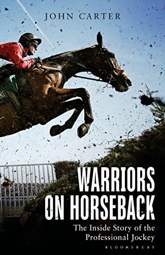 Warriors on Horseback By Bob Champion, MBE