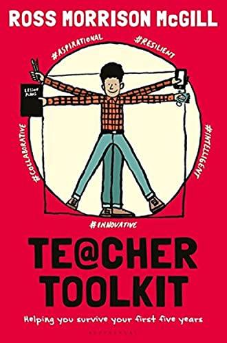 Teacher Toolkit By Ross Morrison McGill