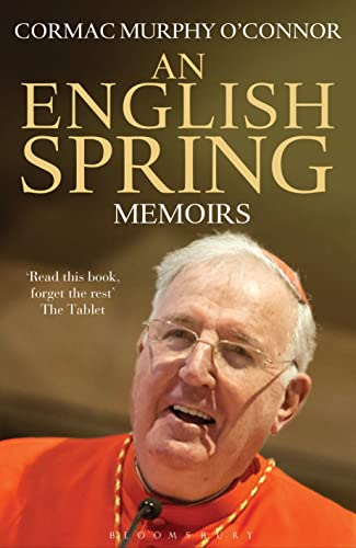 An English Spring By Cardinal Cormac Murphy O'Connor