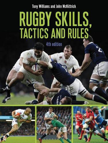 Rugby Skills, Tactics and Rules By Tony Williams