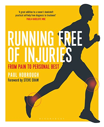 Running Free of Injuries By Paul Hobrough