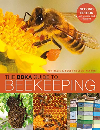 The BBKA Guide to Beekeeping, Second Edition By Ivor Davis