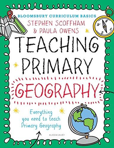 Bloomsbury-Curriculum-Basics-Teaching-Primary-Geog-by-Paula-Owens-1472921100