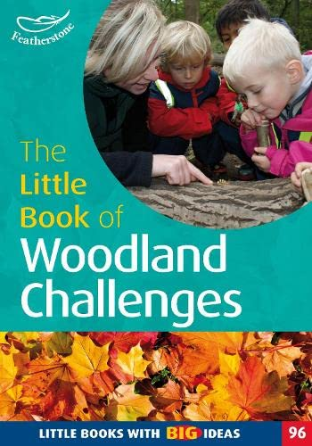 The Little Book of Woodland Challenges By Rebecca Aburrow