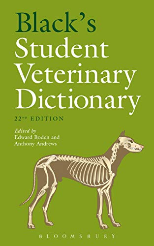 Black's Student Veterinary Dictionary By Associate editor Edward Boden