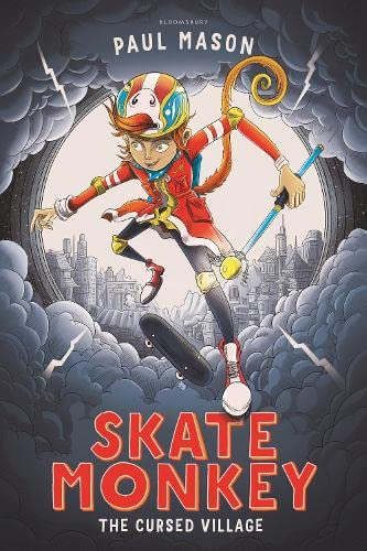 Skate Monkey: The Cursed Village By Paul Mason