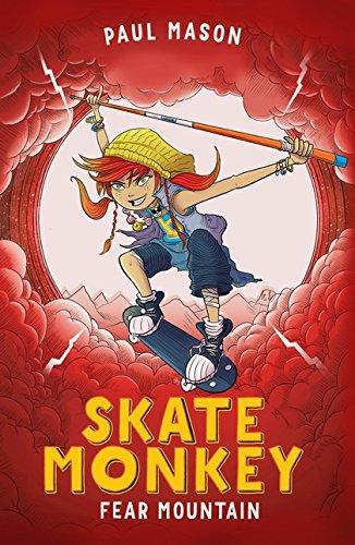 Skate Monkey: Fear Mountain By Paul Mason
