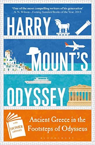 Harry Mount's Odyssey By Harry Mount
