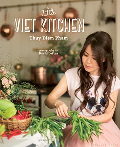 The Little Viet Kitchen By Thuy Diem Pham