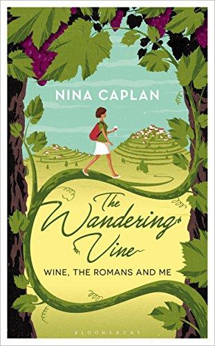 The Wandering Vine By Nina Caplan