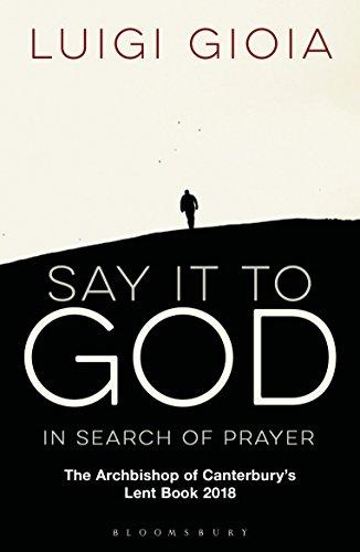 Say it to God By Luigi Gioia, OSB