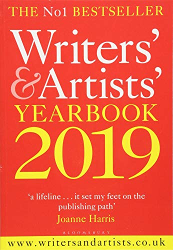 Writers' & Artists' Yearbook 2019 (Writers' and Artists') By Bloomsbury Publishing