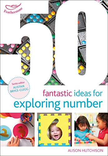 50 Fantastic Ideas for Exploring Number By Alison Hutchison