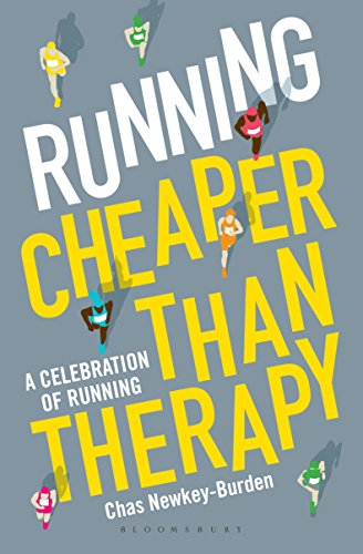 Running: Cheaper Than Therapy By Chas Newkey-Burden