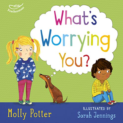 What's Worrying You? By Molly Potter