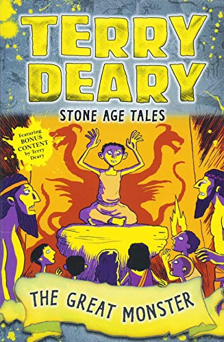 Stone Age Tales: The Great Monster By Terry Deary