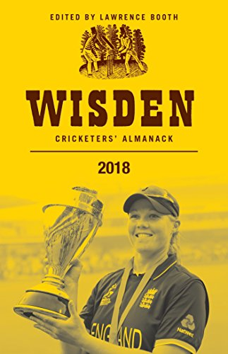 Wisden Cricketers' Almanack 2018 By Edited by Lawrence Booth