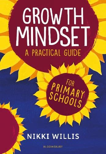 Growth Mindset: A Practical Guide By Nikki Willis