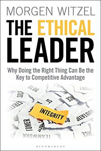 The Ethical Leader By Morgen Witzel