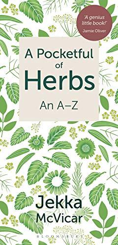 A Pocketful of Herbs: An A-Z By Jekka McVicar