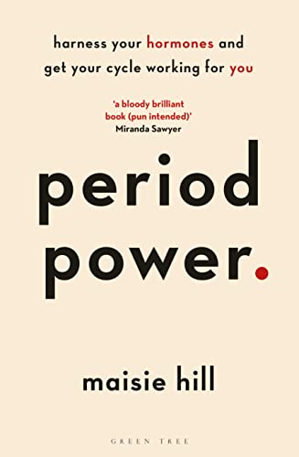 Period Power By Maisie Hill