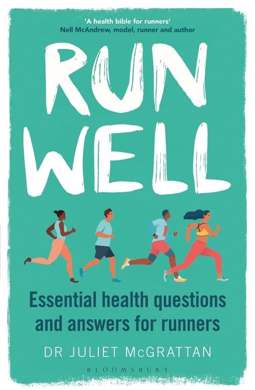 Run Well By Dr Juliet McGrattan