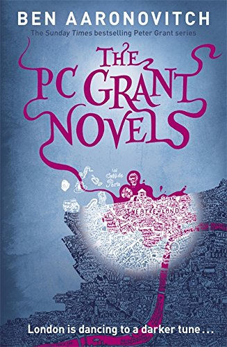 The PC Grant Novels By Ben Aaronovitch