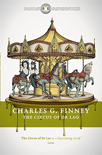 The Circus of Dr Lao By Charles G. Finney